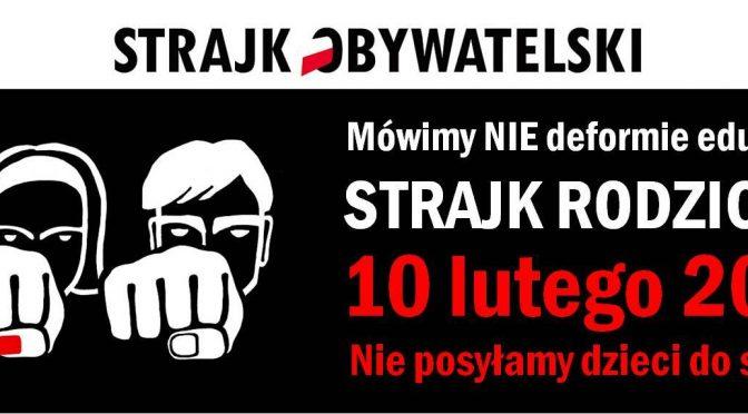 10 lutego strajk szkolny – nie wysyłamy dzieci do szkół